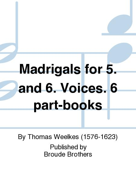 Madrigals for 5. and 6. Voices. PF 190.
