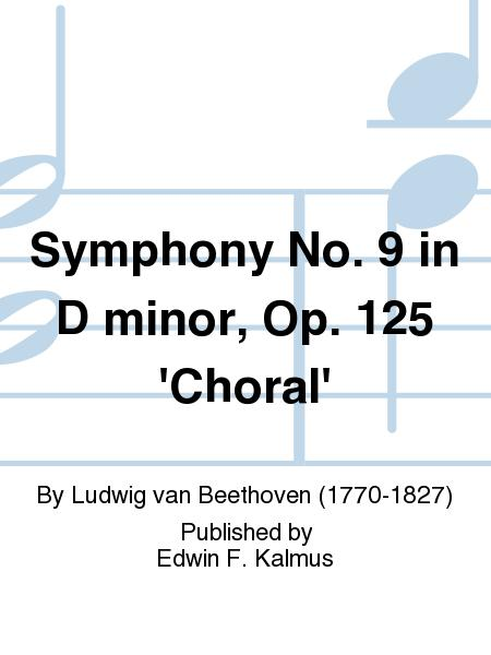 Symphony No. 9 in D minor, Op. 125 'Choral'