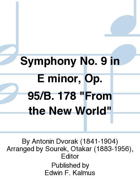 Symphony No. 9 in E minor, Op. 95/B. 178
