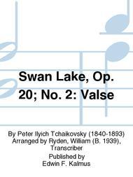 Swan Lake, Op. 20; No. 2: Valse