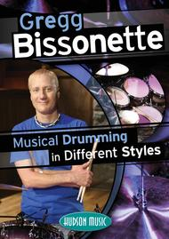 Gregg Bissonette - Musical Drumming in Different Styles