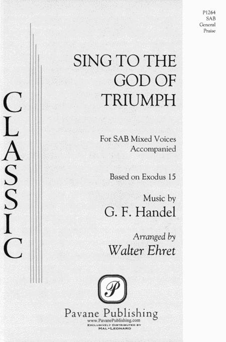 Sing to the God of Triumph