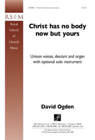 Christ Has No Body Now but Yours