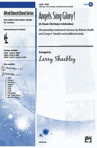 Angels Sing Glory! (A Classic Christmas Celebration) By - Choral Octavo Sheet Music For SATB ...