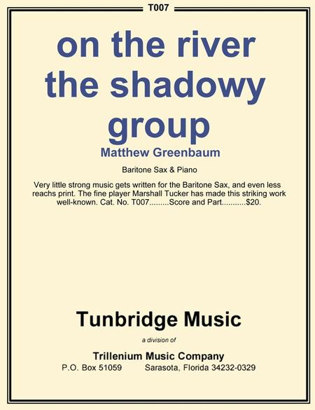 on the river the shadowy group
