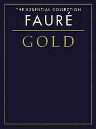 Faure Gold - The Essential Collection