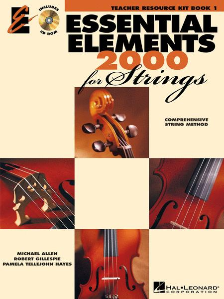 Essential Elements 2000 for Strings - Book 1 (Teacher Resource Kit)