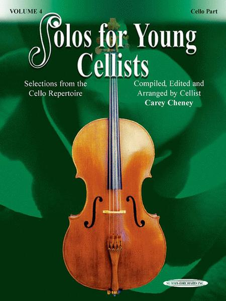 Solos for Young Cellists Cello Part and Piano Acc., Volume 4