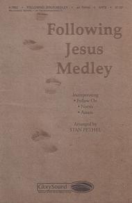 Following Jesus Medley