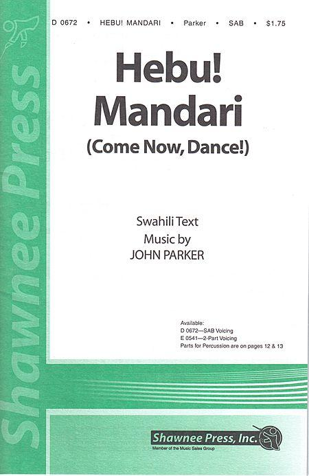 Hebu! Madari (Come Now, Dance!)