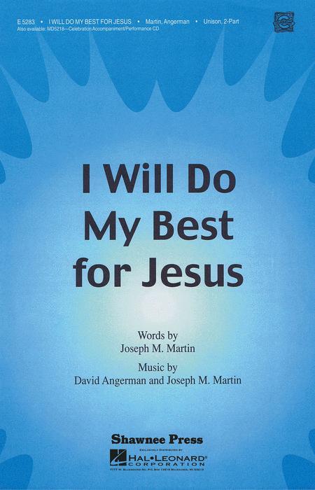 I Will Do My Best for Jesus
