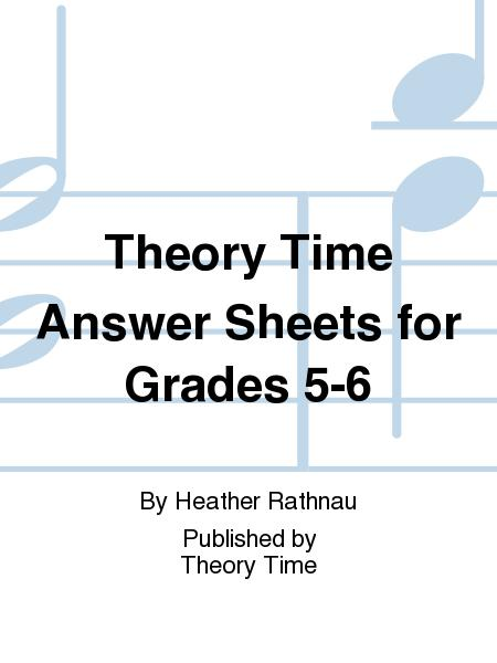 Theory Time Answer Sheets for Grades 5-6