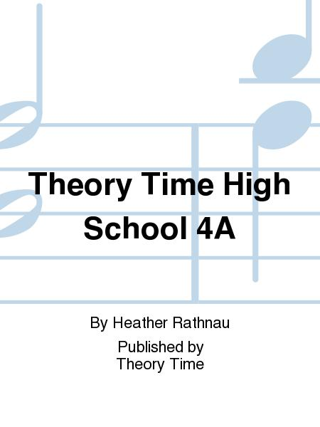 Theory Time High School 4A