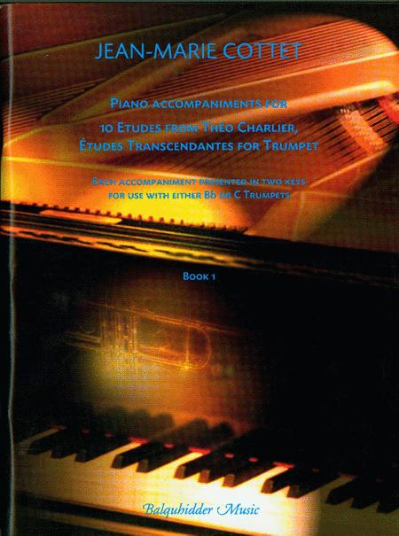 Piano accompaniments for 10 Etudes from Theo CHARLIER, Etudes Transcendantes for Trumpet