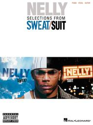 Nelly - Selections from Sweat/Suit