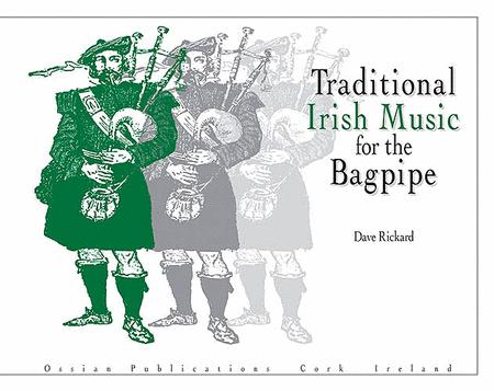 Traditional Irish Music for the Bagpipe