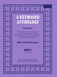 A Keyboard Anthology, First Series, Book I