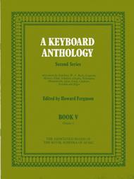 A Keyboard Anthology, Second Series, Book V