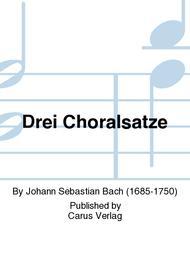 Drei Choralsatze