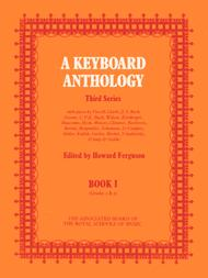 A Keyboard Anthology, Third Series, Book I