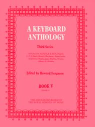 A Keyboard Anthology, Third Series, Book V