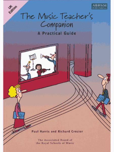The Music Teacher's Companion: A Practical Guide