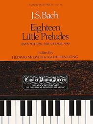 Eighteen Little Preludes BWV 924-8, 930, 933-43 & 999