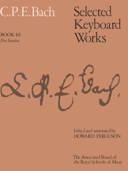 Selected Keyboard Works, Book III: Five Sonatas