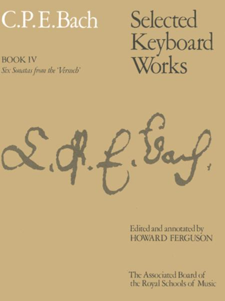 Selected Keyboard Works, Book IV: Six Sonatas