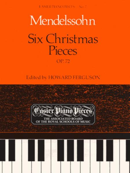 Six Christmas Pieces Op.72