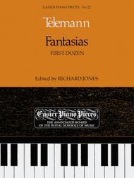 Fantasias (First Dozen)