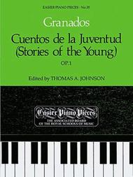 Cuentos de la Juventud (Stories of the Young),   Op.1