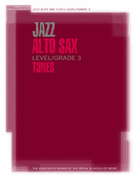 Jazz Alto Sax Level/Grade 3 Tunes/Part & Score & CD