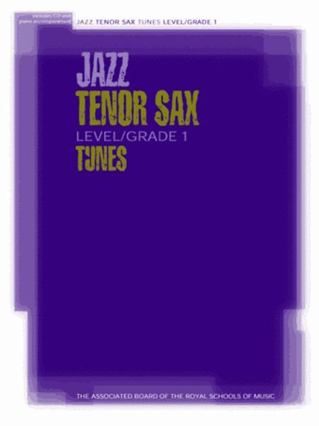 Jazz Tenor Sax Level/Grade 1 Tunes, Part & Score & CD