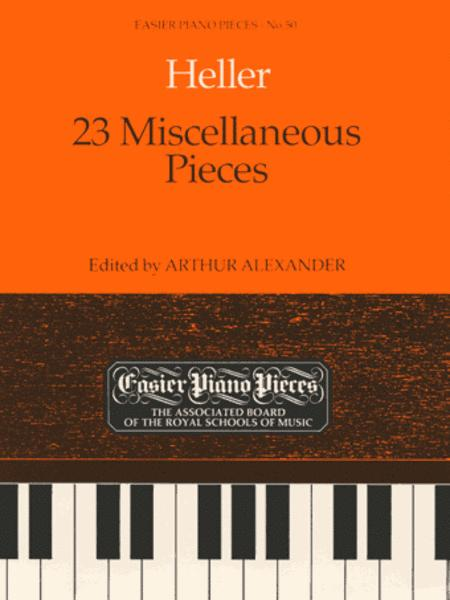 23 Miscellaneous Pieces