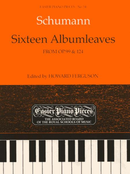 Sixteen Albumleaves, from Op.99 & 124