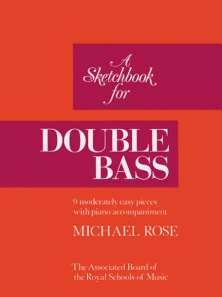 A Sketchbook for Double Bass