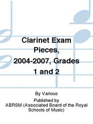 Clarinet Exam Pieces, 2004-2007, Grades 1 and 2