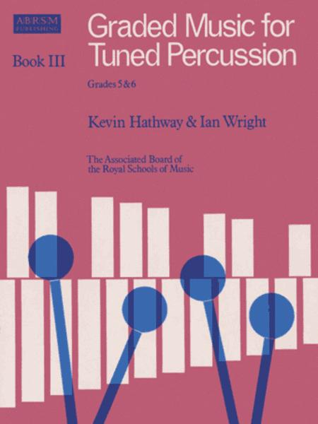 Graded Music for Tuned Percussion Book III
