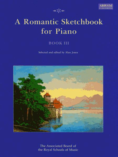 A Romantic Sketchbook for Piano, Book III