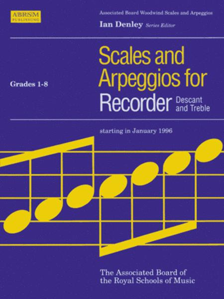 Scales and Arpeggios for Recorder (Descant and Treble), Grades 1-8