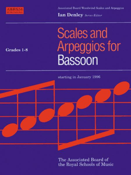 Scales and Arpeggios for Bassoon Grades 1-8
