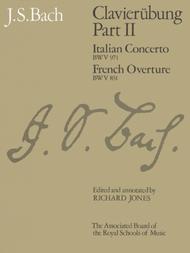 Clavierubung, Part II (Italian Concerto, French Overture)