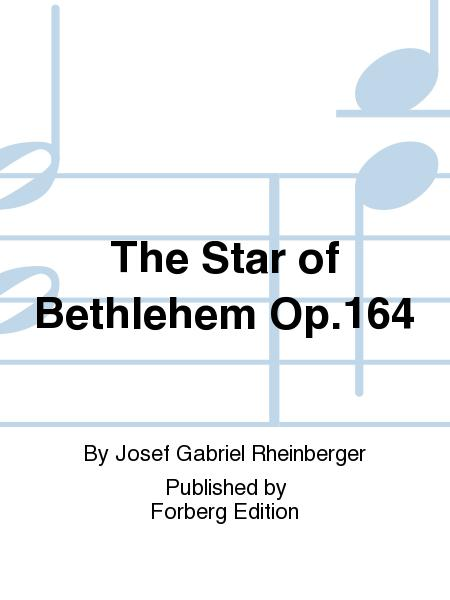 The Star of Bethlehem Op. 164