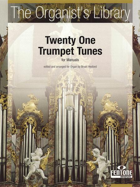 Twenty One Trumpet Tunes for Manuals