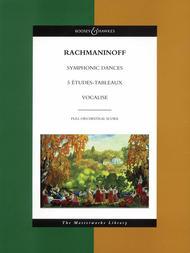 Symphonic Dances, 5 Etudes Tableaux, Vocalise