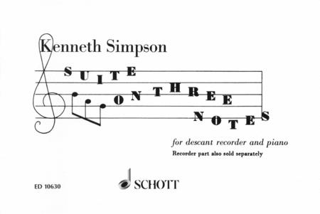 Suite on 3 Notes