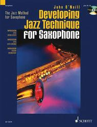 Developing Jazz Technique for Saxophone