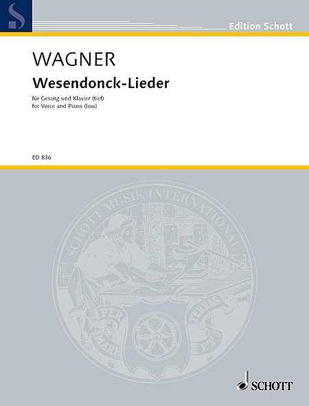 5 Gedichte fur eine Frauenstimme - Wesendonck-Lieder, WWV 91