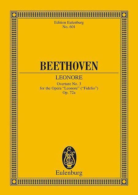 Leonore Overture No. 3, Op. 72a